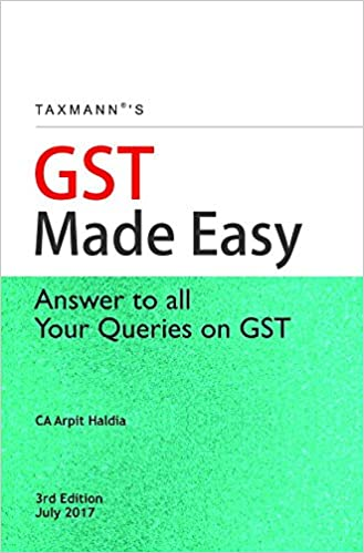 GST Made Easy-Answer to All Your Queries on GST