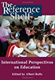 img - for International Perspectives on Education (Reference Shelf) book / textbook / text book