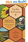 Top-Bar Beekeeping: Organic Practices...