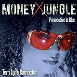 Money Jungle: Provocative in B