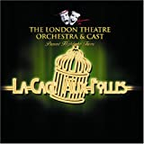 London Theatre Orchestra and Cast La Cage Aux Folles