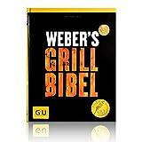 Ideen für Geschenke Grillzeit - Weber's Grillbibel (GU Weber Grillen)
