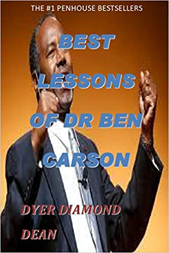 BEST LESSONS OF DR BEN CARSON