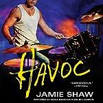 Havoc: Mayhem Series, Book 4 | Jamie Shaw