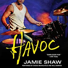 Havoc: Mayhem Series, Book 4 Audiobook by Jamie Shaw Narrated by Saskia Maarleveld, Will Damron