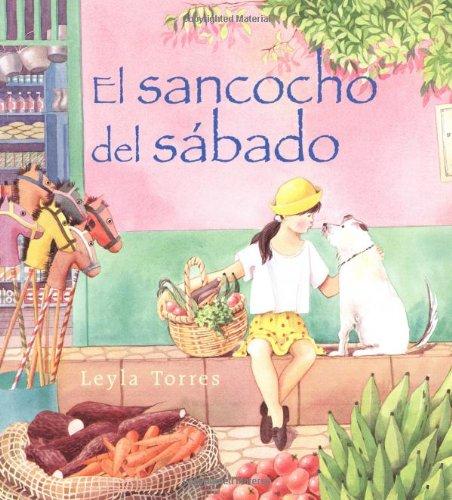 El Sancocho del Sábado: Spanish paperback edition of Saturday Sancocho (Spanish Edition)