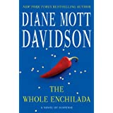 The Whole Enchilada: A Novel of Suspense (Goldy Schulz Book 17) ~ Diane Mott Davidson