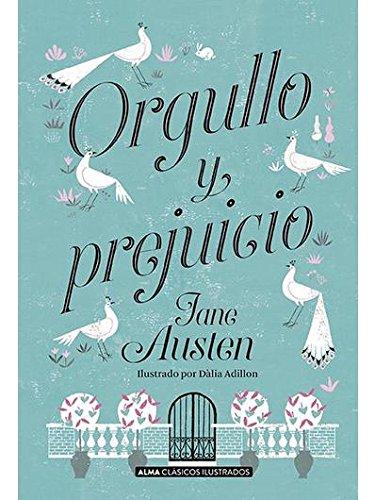 Orgullo y prejuicio (Clasicos ilustrados)  [Austen, Jane] (Tapa Dura)