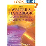 The Writer's Handbook Guide to Writing for Stage and Screen (Writer's Handbook Guides)