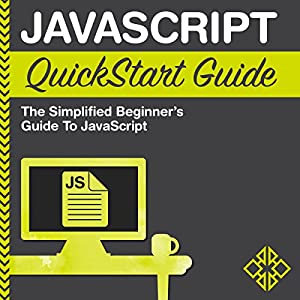 JavaScript QuickStart Guide Audiobook