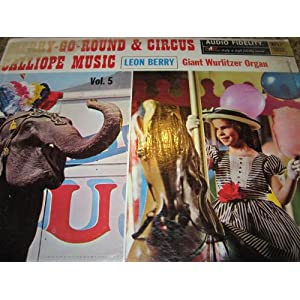 Leon Berry - Giant Wurlitzer Pipe Organ Vol. 6