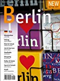 New in the City Berlin 2013/2014: Der zweisprachige Cityguide und Umzugshelfer für Neu-Berliner /The annual city & relocation guide for newcomers to Berlin