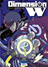 Dimension W, tome 2