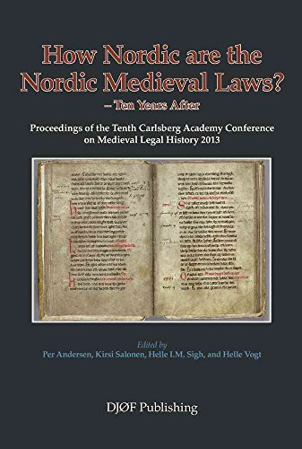 how-nordic-are-the-nordic-medieval-laws-ten-years-later-proceedings-of-the-10th-carlsberg-academy-co
