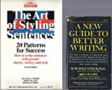 img - for 2 volume paperback collection. Includes: 1) A New Guide To Better Writing and 2) Barron's - The Art Of Styling Sentences: 20 Patterns For Success - How To Write Sentences With Greater Clarity, Variety, And Style book / textbook / text book