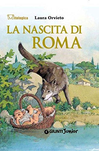 La nascita di Roma Mitologica PDF
