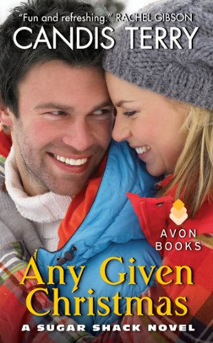 Any Given Christmas: A Sugar Shack Novel by Candis Terry