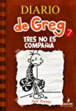 Diario de Greg 7: Tres no es compañía (Spanish Edition) (Diary of a Wimpy Kid) (Diaro De Greg / Diary of a Wimpy Kid)