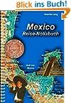 Mexiko-Reise-Notizbuch (Reisen 9)