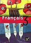 Livre unique : Fran�ais, 3e (Manuel)