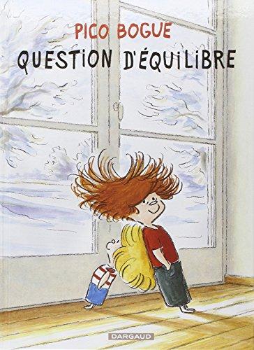 Pico Bogue (3) : Question d'équilibre