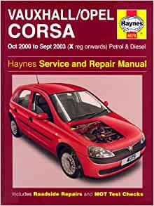 Vauxhall/Opel Corsa Petrol and Diesel Service and Repair Manual: Oct