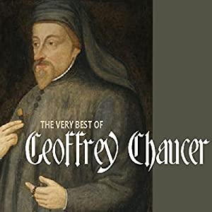 The Very Best of Geoffrey Chaucer Audiobook