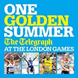 One Golden Summer - The Telegraph at the London Games.by Headline