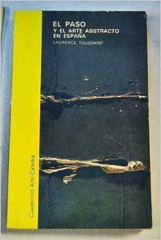 El Paso - Arte Abstracto En Espana (Spanish Edition): L. Toussaint
