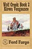 img - for WOLF CREEK: Kiowa Vengeance (Volume 2) book / textbook / text book
