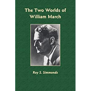 The Two Worlds of William March (Library Alabama Classics)