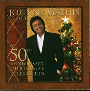 Johnny Mathis: A 50th Anniversary Christmas Celebration