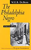 img - for The Philadelphia Negro: A Social Study book / textbook / text book