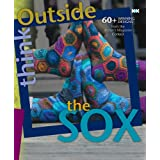 "Think Outside the Sox: 60+ Winning Designs from the Knitter's Magazine Contestvon ""Elaine Rowley"""