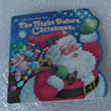 The night before Christmas (A Golden super shape book) (0307660389) by Clement C. Moore