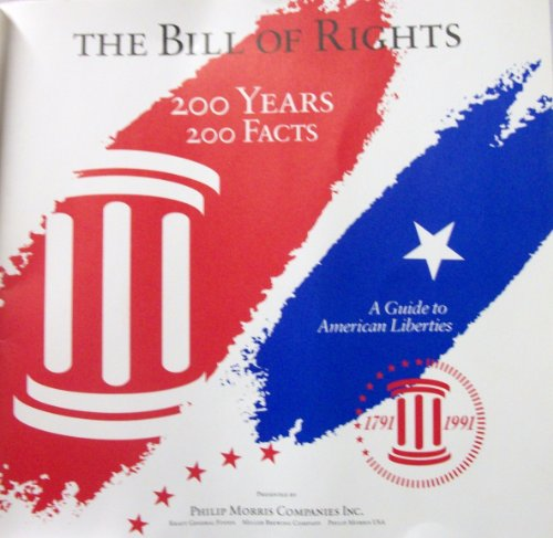 the-bill-of-rights-200-years-200-facts-a-guide-to-american-liberties