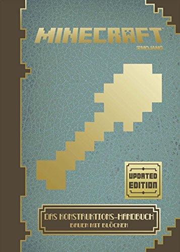 Minecraft, Das Konstruktions-Handbuch - Updated Edition: Bauen mit Blöcken das Buch von  - Preis vergleichen und online kaufen