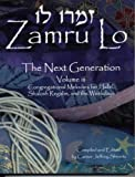 img - for ZAMRU LO - NEXT GENERATION: VOLUME III for Hallel, Shalosh Regalim and the Weekdays book / textbook / text book