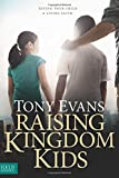Raising Kingdom Kids (Giving Your Child a Living Faith)