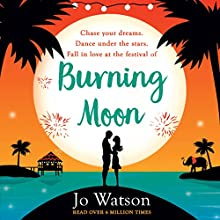 Burning Moon: The laugh-out-loud romcom about the adventures of a jilted bride | Livre audio Auteur(s) : Jo Watson Narrateur(s) : Carly Robins