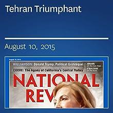 Tehran Triumphant (       UNABRIDGED) by Elliot Abrams Narrated by Mark Ashby