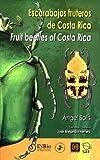 img - for Escarabajos fruteros de Costa Rica (Cetoniinae) / Fruit Beetles of Costa Rica book / textbook / text book