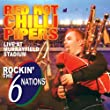 Red Hot Chilli Pipers - Live in Concert
