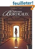 Ch�teaux Bordeaux, Tome 2 : L'oenologue