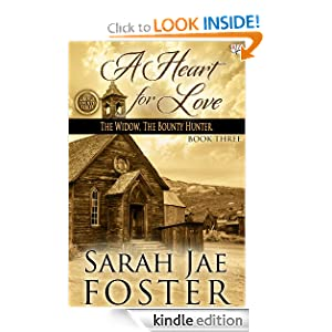 A Heart for Love (Lincoln County Series (Book Three))