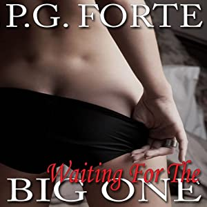 Waiting for the Big One | [P.G. Forte]