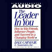 The Leader in You | [Dale Carnegie & Associates, Michael A. Crom, Stuart R. Levine]