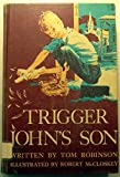 img - for trigger john's son book / textbook / text book