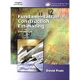 Fundamentals of Construction Estimating ~ David J. Pratt