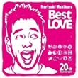 「Noriyuki Makihara 20th Anniversary Best LOVE」